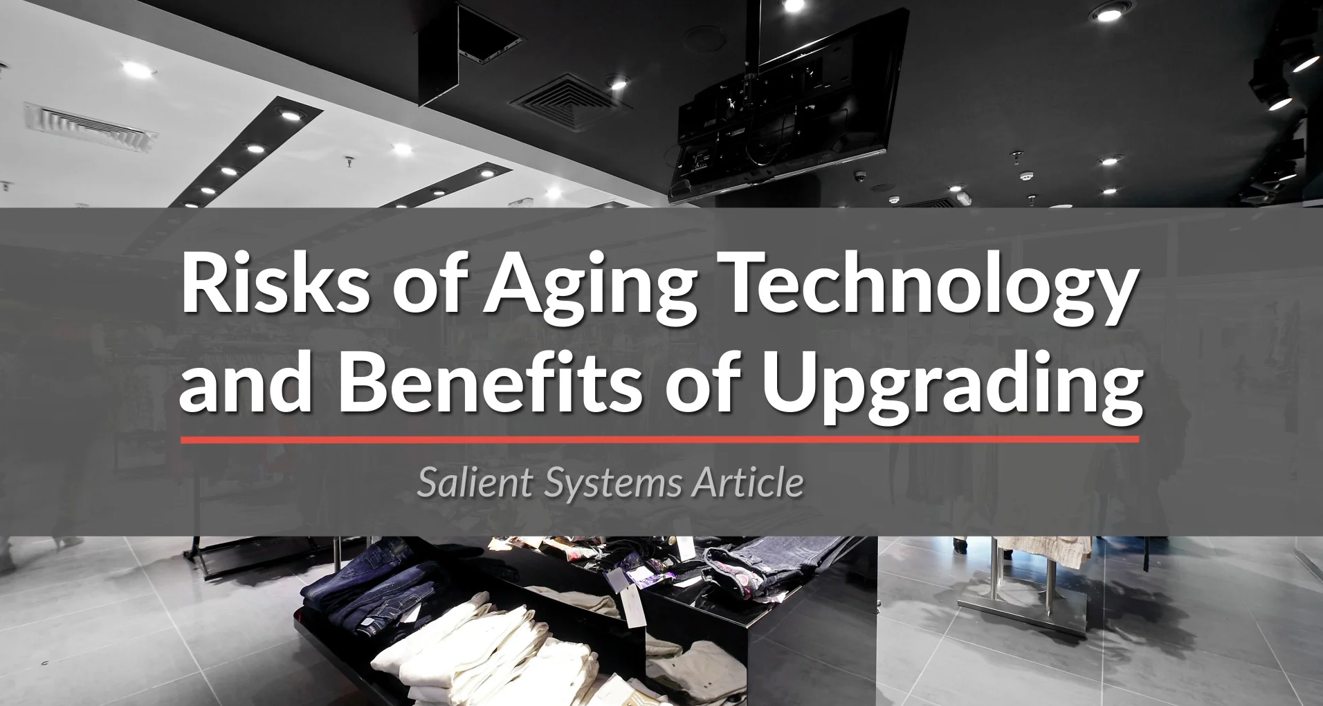 poster image for Risks of Aging Technology and Benefits of Upgrading video
